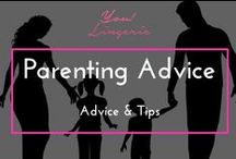Parenting Advice / by You! Lingerie