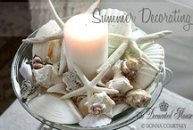 Summer Decorating / by The Decorated House ~ Donna Courtney