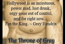 The Throne of Grey... a Starlight Key serial / Grey Hendrix' various bouts with rehab and much publicized affairs with every leading lady in Hollywood kept the planet fascinated for the better part of a decade. Now he's moving behind the camera, but given the mix of personalities on board, keeping theatrics on set to a minimum will be next to impossible. . Still.. It's good to be king. ~ The Throne of Grey a Starlight Key serial