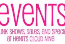Events / Trunk show dates, sales, and specials going on all year long at Henri's Cloud Nine! Don't miss a minute of the action!