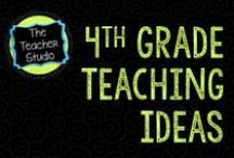 Fourth Grade Teaching Ideas / by Fourth Grade Studio www.fourthgradestudio.blogspot.com