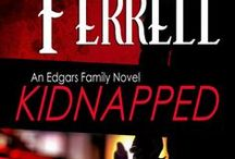 Story board for KIDNAPPED / by Suzanne Ferrell, romantic suspense author
