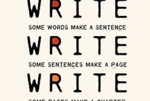 Writing Tips / All about putting it down in words!