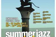 Summer Jazz Workshop 2013 / Chioggia e Sottomarina