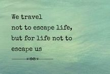 Oh To Travel... / The places we'd love to go and see! To breathe in the air of new places...
