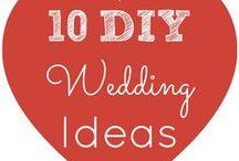 Diy Wedding Ideas / by Alisha Rose