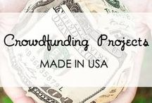 Crowdfunding Campaigns 'Made in USA' / Make a difference and support an American made project!