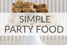 Simple Party Food Ideas / Simple Party food ideas. Because people won't forget the food.