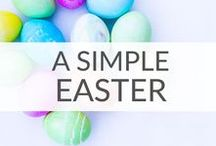 """Simple Easter Ideas / Simple Easter ideas that will make you shout """"Hop Hop Hooray!"""" Simple Easter decorations, Easter gifts, Easter basket ideas, and Easter dinner recipes."""