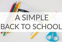 Simple Back to School Ideas / Simple back to school ideas to get you excited for a new school year. Lunchbox ideas, Back to School dinner ideas, and Back to School printables.