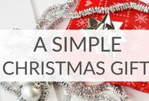 Simple Christmas Gift Ideas / Simple Christmas gift ideas for neighbors, friends, coworkers, kids, spouses, and grandparents.