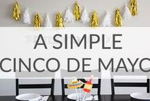 Simple Cinco de Mayo / Simple Cinco de Mayo party ideas, recipes, and decoration ideas.
