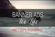 DESIGN: Banner Ads I like / Graphics that are gorgeous and effective!