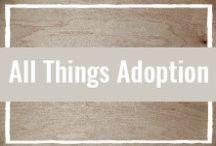 Family | Adoption / We have a great love for all things adoption. Adoptive families, adoption blogs, adoption books, adoption sites, adopted kiddos, and adoption resources. Find all our favorite adoption things here!
