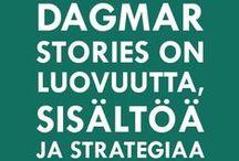 Dagmar Stories / Dagmar Stories on Dagmarin sisällöntuotannon luova ja analyyttinen yksikkö.
