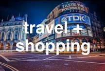 Travel + Shopping