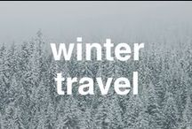 Holiday and Winter Travel / Travel over the holidays!