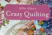Crazy Quilts / by Carol Ann Pileggi