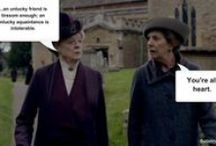 I Heard it on Downton Abbey / Favorite quotes from Downton Abbey.