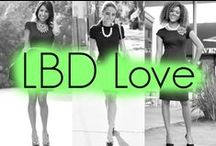LBD Love / Little Black Dresses! / by Penny Chic