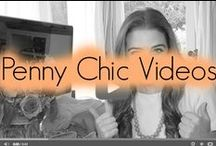 Penny Chic Videos / by Penny Chic