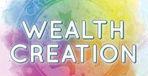 Wealth Creation / Raise your wealth creation abilities and skills.  Financial planning and wealth planning start with your money mindset thinking, values and vision.