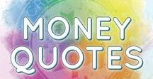 Money Quotes / Wealth Building, Money Mindset Quotes