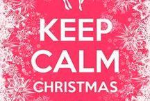 Keep calm! Christmas is coming! / Woo hoo!