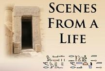 Scenes from a Life / A historical novel set in ancient Egypt and Canaan around 1200BC