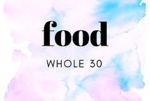 food    whole 30 / Whole 30 tips, tricks, and recipes