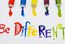 Be Different! :D / by Penny Wofford Lambert (Miss Penny Whistle Creations)