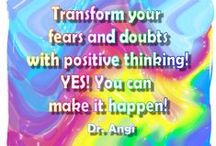 Dr. Angi Quotes / Original Quotes by Dr. Angela Kowitz Orobko / by Angela Orobko