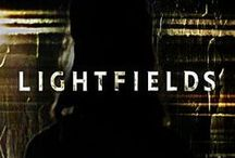 ~ Lightfields ~