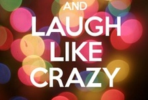 Laugh More!!!  =)D / Laughter is the most healing medicine.... & all we have to do is have more fun!!!!  God truly is amazing!!!!   / by Scarlet Davis