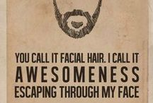 I like beards / and mustaches too.
