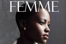 F E M M E / Gorgeous women, models and other unexplainable beautys