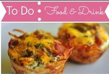 To Do List: Food and Drink / by Mouse House Creations: Hayley Crouse