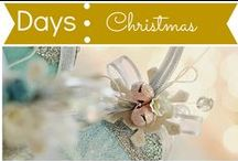 Days: Christmas / by Mouse House Creations: Hayley Crouse