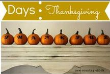 Days: Thanksgiving / by Mouse House Creations: Hayley Crouse