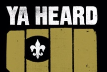 WHO DAT | NATION  / New Orleans Saints! / by iPIN