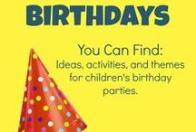 Birthday Party Ideas for Kids / Children's birthday traditions and party ideas