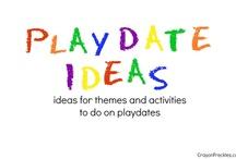 Playdate Ideas