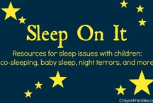 Sleep On It / resources on children's sleep issues to include: co-sleeping, baby sleep, night terrors and more