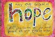 ღ Hope ღ / Lord...thank you for the hope you have placed in my heart!  ❤️ / by ღ  DeDe Blake  ღ
