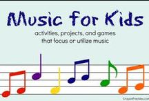 Music for Kids / activities, projects, and games that focus on our utilize music for kids