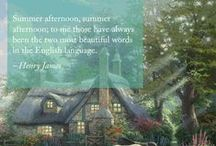Inspirational Quotes / Quotes that inspire us paired with some of Thomas Kinkade's iconic paintings.