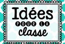 Idées pour la classe / Idées diverses pour la classe