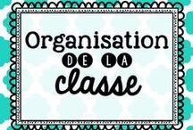 Organisation de la classe / Idées d'organisation pour la classe