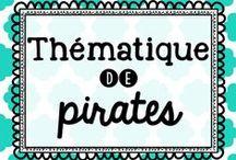 Thématique de pirates / Idées pour la thématique de classe de pirates