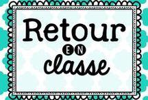 Retour en classe / Idées d'activités pour la rentrée scolaire